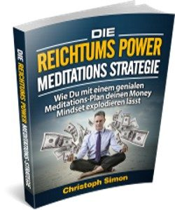 Die_Reichtums_Power_MeditationsStrategie