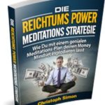 Die Reichtums Power MeditationsStrategie